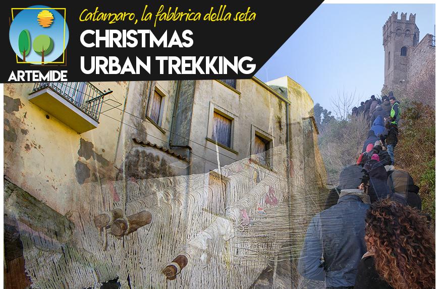 Christmas Urban Trekking – Catanzaro, la fabbrica della seta!